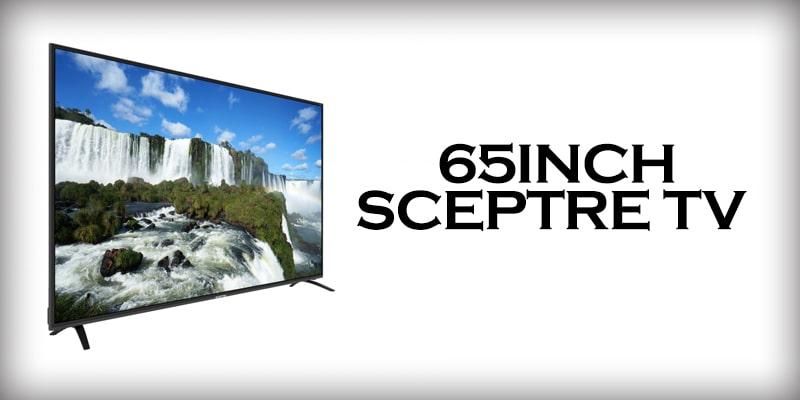 65inch-SCEPTRE TV