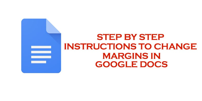 Step by step instructions to Change Margins In Google Docs