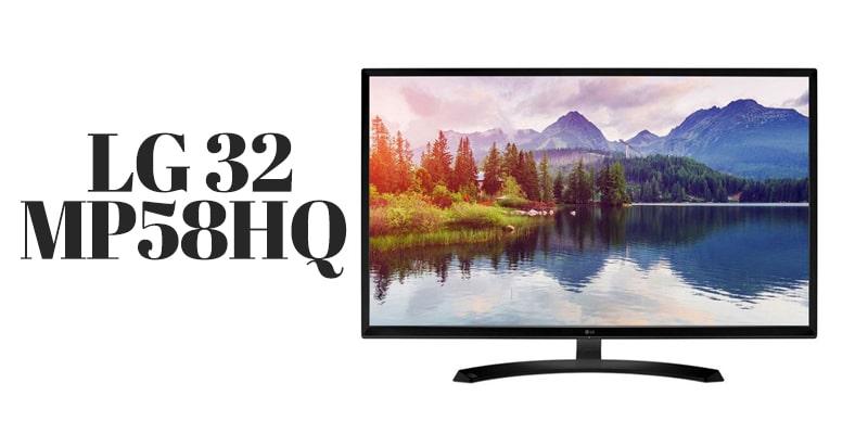 32 inch  monitor   LG 32MP58HQ
