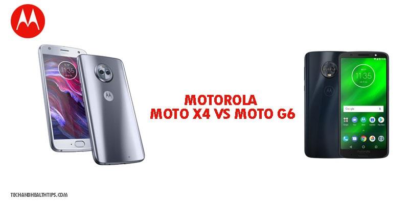 MOTOROLA X4 VS MOTOROLA G6 Reviews 2020