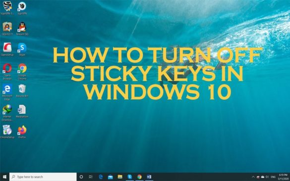 turn off sticky keys windows 10