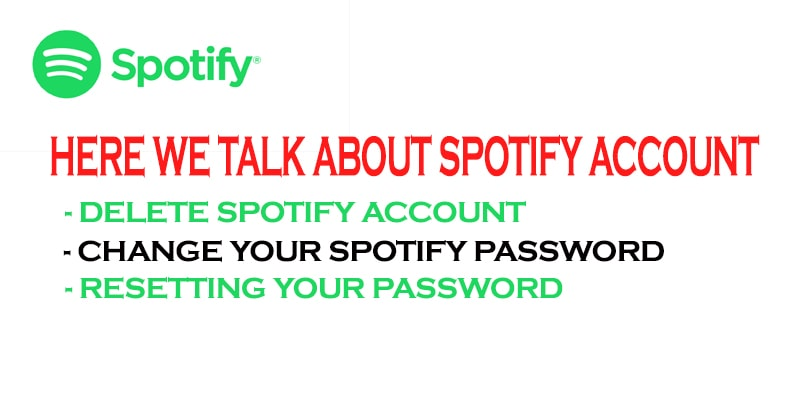 HERE WE TALK ABOUT SPOTIFY ACCOUNT