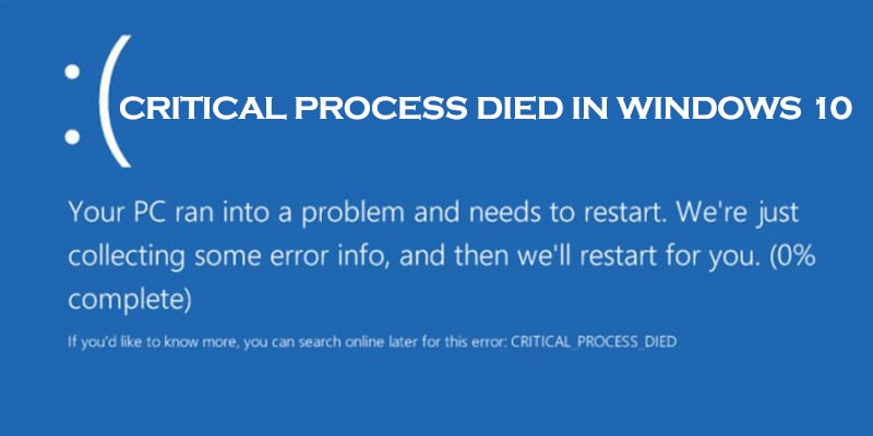 Critical Process Died in Windows 10