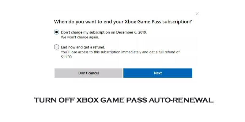 urn Off Xbox Game Pass Auto-Renewa