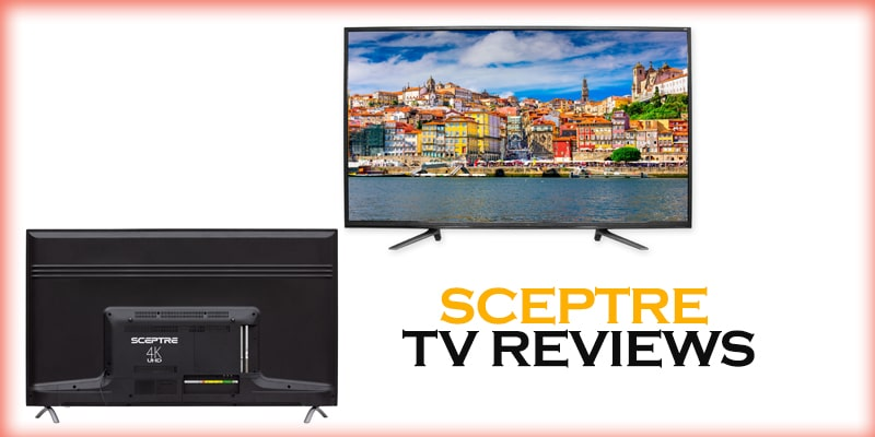 SCEPTRE TV review