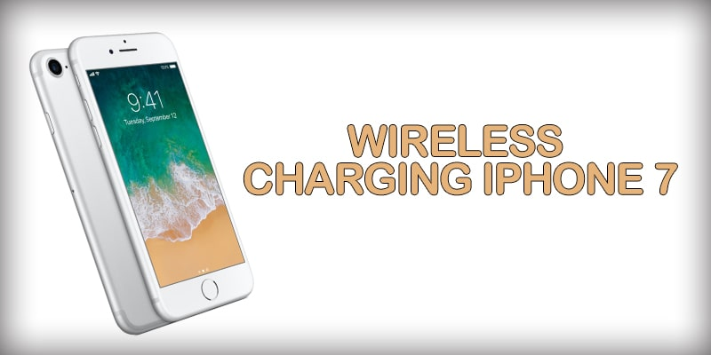 How to use iphone 7 wireless charging