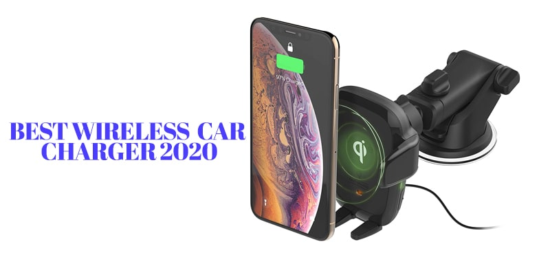 BEST WIRELESS CAR CHARGER 2020