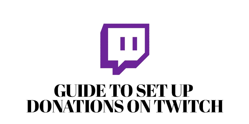 Guide to Set Up Donations on Twitch – Twitch Donation Button