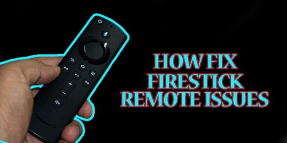 How to fix fire stick remote issue