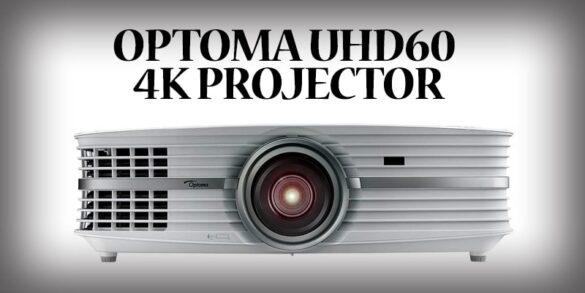 OPTOMA UHD60 4K PROJECTOR-min